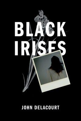Black Irises_Front 72dpi
